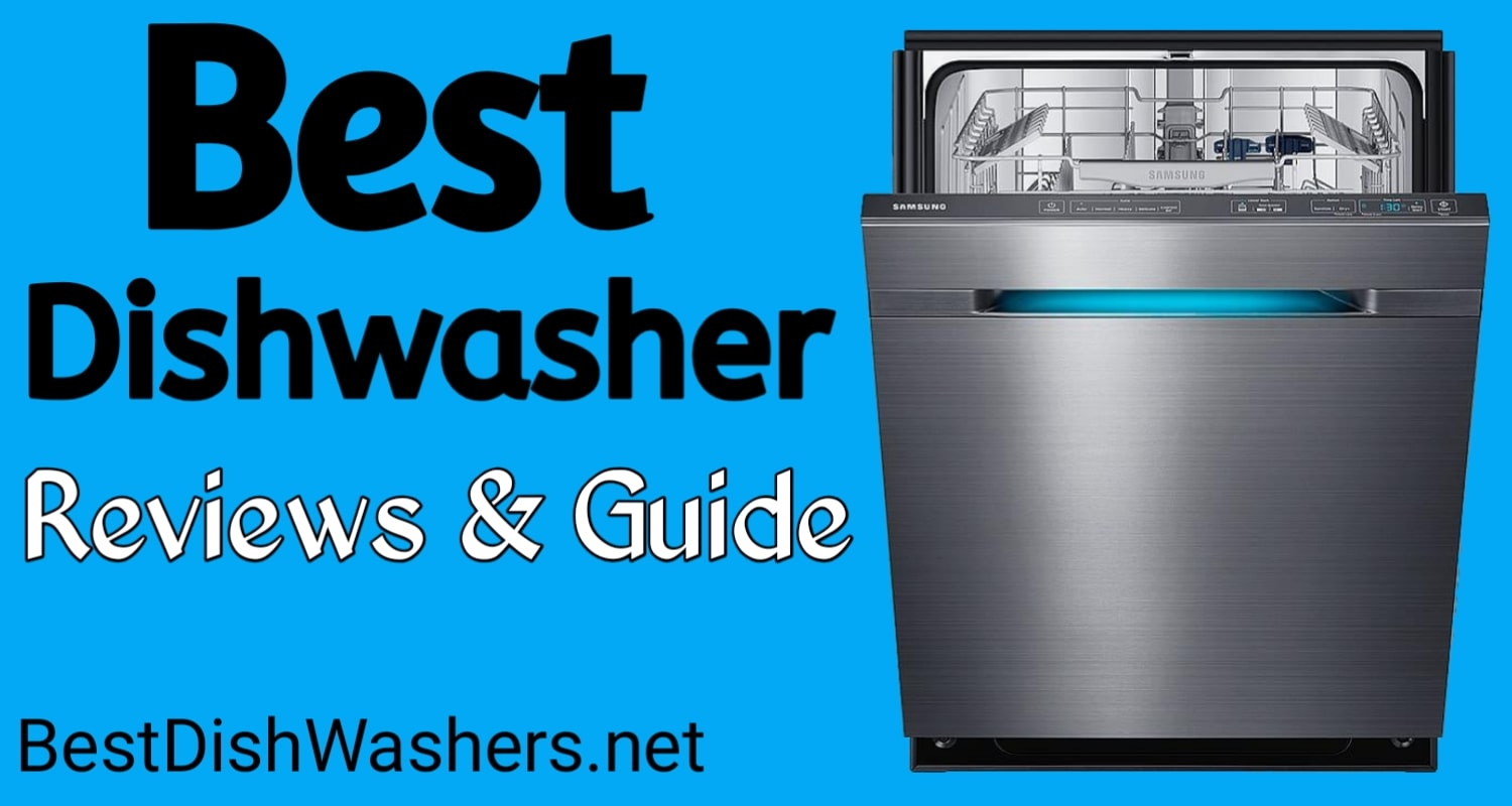 best dishwashers review guide