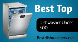 best_dishwasher_under_400